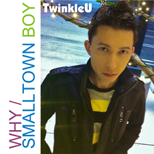 Single Art for TwinkleU's cover version of Why Smalltown Boy by Bronski Beat photo by Frank Rogala of Cris Law