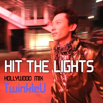 Art for Hit The Lights the music single by TwinkleU